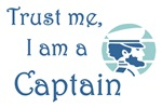 Trust me, I am a Captain T-shirts and Gifts