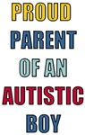 Proud Parent of an Autistic Boy