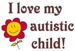 I Love My Autistic Child