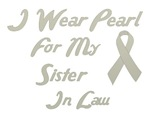 Sister in Law Pearl Ribbon Awareness T-shirts