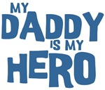 My Daddy Is My Hero Baby Clothes