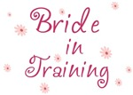 Bride In Training T-shirt