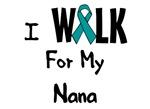 I Walk For My Nana T-shirt