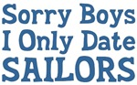 Sorry Boys I Only Date Sailors T-shirts