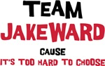 Team Jakeward Cause It's Too Hard To Choose Shirt