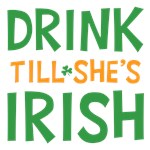 Drink Till Shes Irish T Shirt