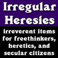 Irregular Heresies