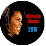 Michelle Obama for President 2016