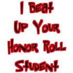 Honor Roll Bully