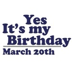 March 20th Birthday T-Shirts & Gifts