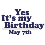 May 7th Birthday T-Shirts & Gifts
