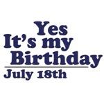 July 18th Birthday T-Shirts & Gifts