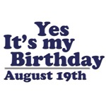 August 19th Birthday T-Shirts & Gifts