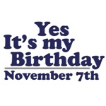 November 7th Birthday T-Shirts & Gifts