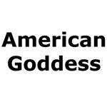 American Goddess T-Shirts & Gifts