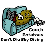 Couch Potatoes Don't Die Sky Diving T-Shirts