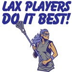 Lax Players Do It Best
