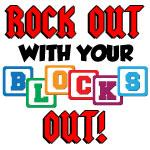 Rock Out With Blocks Out