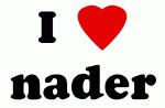 I Love nader