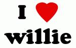 I Love willie