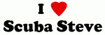 I Love Scuba Steve