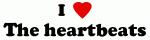 I Love The heartbeats