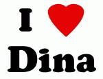 I Love Dina