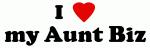 I Love my Aunt Biz