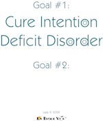 Intention Deficit Disorder