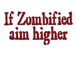 If Zombified...