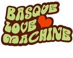 Basque Love Machine