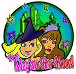 Meg'an Sho SHOW!