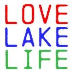 LOVE LAKE LIFE (TW)