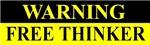 WARNING FREE THINKER