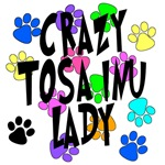 Crazy Tosa Inu Lady