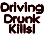 Driving Drunk Kills