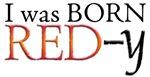 Born Red-y