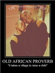 Old African Proverb