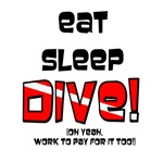 Eat Sleep Dive