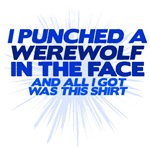I Punched a Werewolf