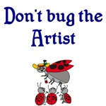 Don't Bug The Artist