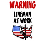 Warning Lineman At Work