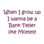 I Wanna Be A Bank Teller