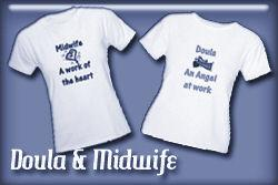 Doula and Midwife T-shirts and Gifts
