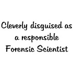 Cleverly Disguised Forensic Scientist