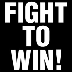FIGHT TO WIN!