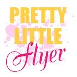 Pretty Little Flyer