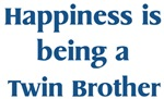 <strong>Twin</strong> Brother : Happiness