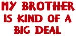 <strong>Brother</strong> is a <strong>big</strong> deal