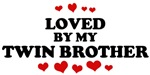 Loved: <strong>Twin</strong> <strong>Brother</strong>